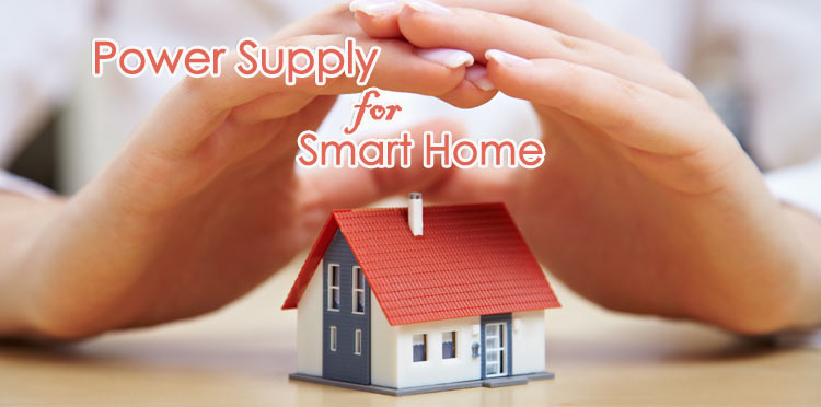 Power Supply Solution for Smart Home