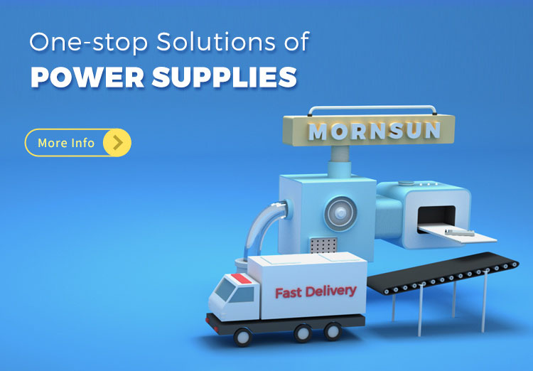 Mornsun one-stop solutions of power supplies