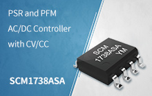 PSR and PFM AC/DC Control IC with CV/CC --- SCM1738ASA