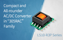 "Compact and All-round AC/DC Converter in ""305RAC"" Family--LS10-R3P Series"