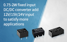 0.75-2W fixed input DC/DC converter add 12V/15V/24V input to satisfy more applications