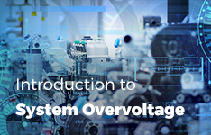 Introduction to System Overvoltage