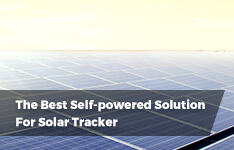 The Best String-powered Solution For Solar Tracker/Tracking System