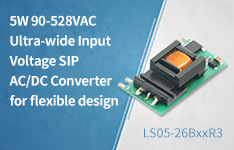 5W 90-528VAC Ultra-wide Input Voltage SIP AC/DC Converter for flexible design-LS05-26BxxR3 Series