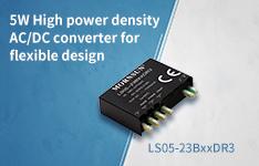 5W High power density AC/DC converter for flexible design-encapsulated LS05-23BxxDR3 series