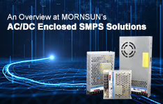 An Overview at MORNSUN's AC/DC Enclosed SMPS Solutions