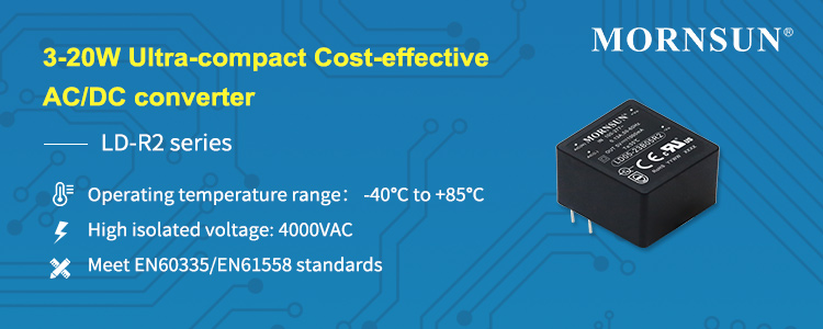 3-20W Ultra-compact Cost-effective AC/DC Converter LD-R2 Series.jpg