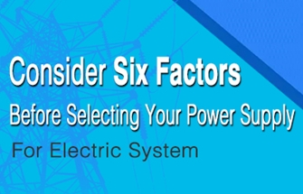 Consider Six Factors Before Selecting Your Power Supply For Electric System