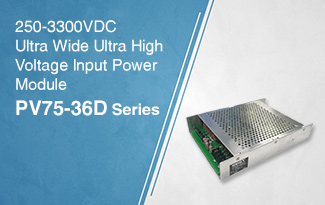 250-3300VDC Ultra Wide Ultra High Voltage Input Power Module - PV75-36D Series