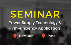 Power Supply Technology & High-efficiency Application Seminar