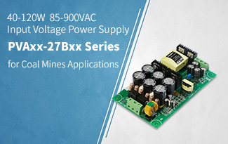 40-120W  85 - 900VAC Input Voltage Power Supply PVAxx-27Bxx Series for Coal Mines Applications