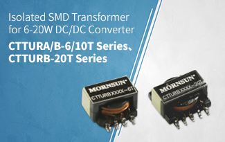 Isolated SMD Transformer for 6-20W DC/DC Converter ——CTTURA/B-6/10T Series、CTTURB-20T Series