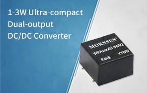 1-3W Ultra-compact Dual-output DC/DC Converter