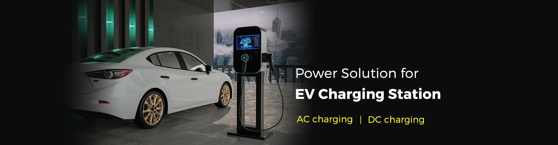 Power Solution for EV Charging Station -- DC charging | AC charging