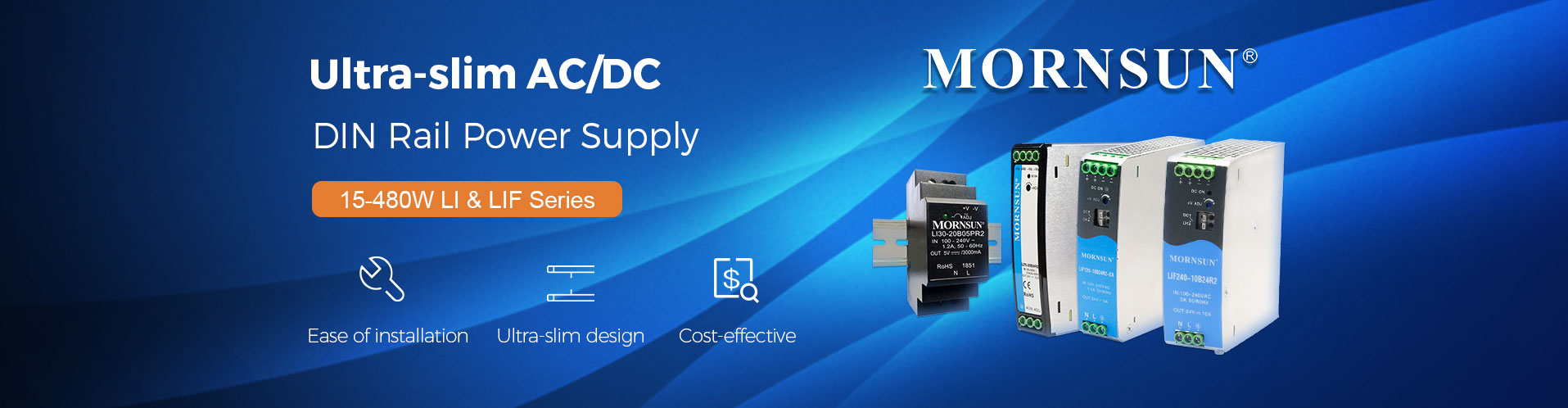 Ultra Slim AC/DC DIN-Rail Power Supply 15-480W LI & LIF Series