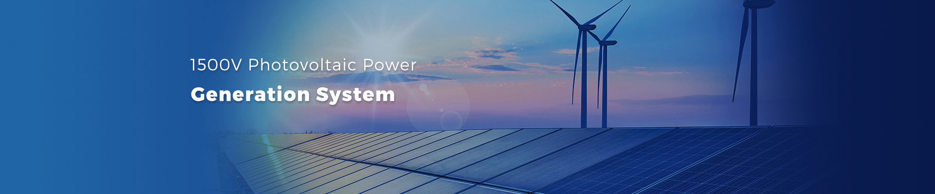1500V Photovoltaic Power Generation System
