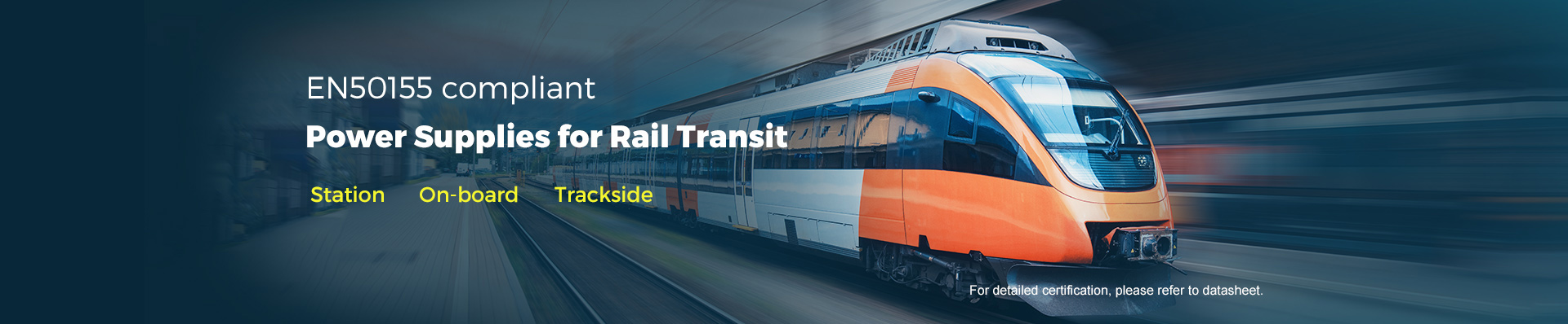 EN50155 compliant power supplies for rail transit